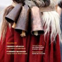 Pirineos mágicos - Quasernet de viatge musicau (Chicotén VII)