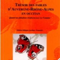 Trésor des fables d&#039;Auvergne-Rhône-Alpes en occitan<br /><br />