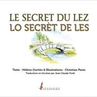 Le secret du Lez - Lo secrèt de Les