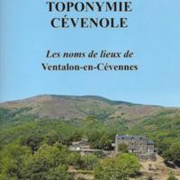 Toponymie Cévenole. Les nom de lieux de Ventalon-en-Cévennes