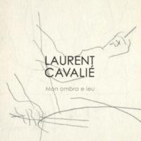 Mon Ombra e ieu de Laurent Cavalié