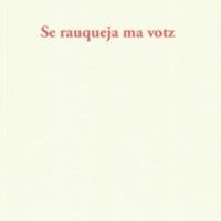 «  Se rauqueja ma votz », présentation de l'ouvrage en présence de l'auteur