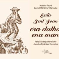 Enta Sent Joan, era dalha ena man. Fenaison et pastoralisme dans les Pyrénées Centrales