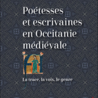 Poétesses et escrivaines en Occitanie médiévale