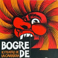 Bogre de Carnaval / Lo Teatre de la Carrièra