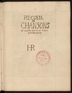 Manuscrit du <i> Recueil de chansons et autres pièces en langue méridionale </i> (Roch ms 9), bibliothèque Pierre Amalric (Albi)